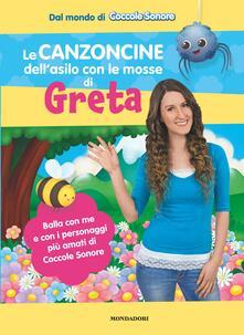 Le canzoncine dellasilo con le mosse di Greta. Ediz. a colori.pdf