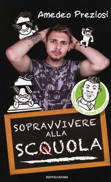 Promoartpalermo.it Sopravvivere alla sc(q)uola. Ediz. a colori Image