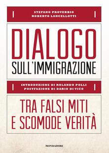 Dialogo sullimmigrazione. Tra falsi miti e scomode verità.pdf