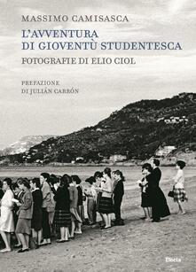 Aboutschuster.de L' avventura di Gioventù Studentesca. Ediz. illustrata Image