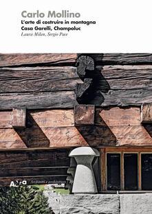 Grandtoureventi.it Carlo Mollino. L'arte di costruire in montagna. Casa Garelli, Champoluc Image