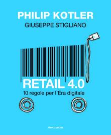 Daddyswing.es Retail 4.0. 10 regole per l'Era digitale Image