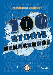 Listadelpopolo.it 100 storie nerazzurre. Ediz. a colori Image
