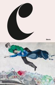 Libro Marc Chagall. Come nella pittura, così nella poesia. Catalogo della mostra (Mantova, 5 settembre 2018-3 febbraio 2019). Ediz. a colori
