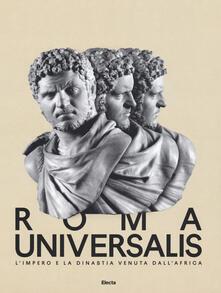 Tegliowinterrun.it Roma Universalis. L'impero e la dinastia venuta dall'Africa. Catalogo della mostra (Roma, 15 novembre 2018-25 agosto 2019) Image