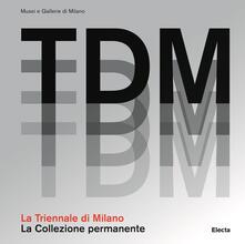 Librisulladiversita.it La Triennale di Milano. La collezione permanente. Ediz. illustrata Image