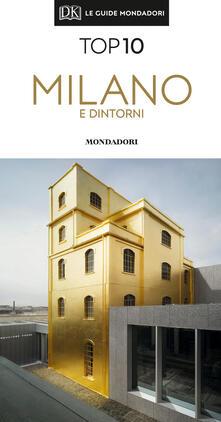 Ilmeglio-delweb.it Milano e dintorni. Con Carta geografica ripiegata Image