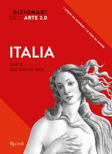 Amatigota.it Italia. L'arte dal 1000 al 2000. I dizionari dell'arte 2.0. Ediz. illustrata Image
