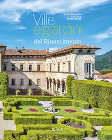 Fondazionesergioperlamusica.it Ville e giardini del Rinascimento. Ediz. illustrata Image