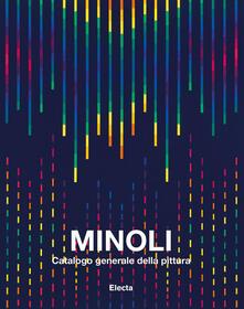 Mercatinidinataletorino.it Minoli. Catalogo generale della pittura. Ediz. illustrata. Vol. 3: 1993-2004. Image