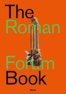 The Roman forum book. Ediz. italiana.pdf