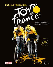 Listadelpopolo.it Enciclopedia del Tour de France. Ediz. illustrata Image