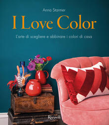 Mercatinidinataletorino.it I Love Color. L'arte di scegliere e abbinare i colori di casa. Image
