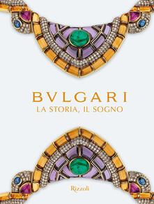 Bulgari. La storia, il sogno. Catalogo della mostra. Ediz. illustrata.pdf