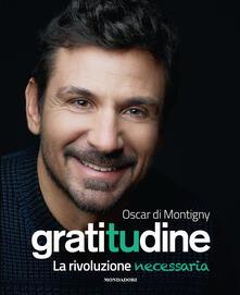 Gratitudine. La rivoluzione necessaria - Oscar Di Montigny - copertina
