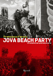 Jova Beach Party. Cronache da una nuova era - Francesco Faraci - copertina