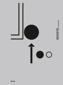 Ipabsantonioabatetrino.it Bauhaus 100. Imparare fare pensare. Ediz. illustrata Image