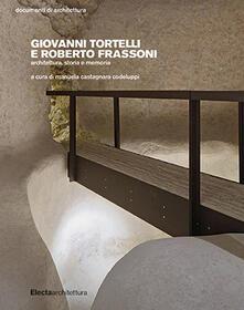 Winniearcher.com Giovanni Tortelli e Roberto Frassoni. Architettura, storia e memoria Image