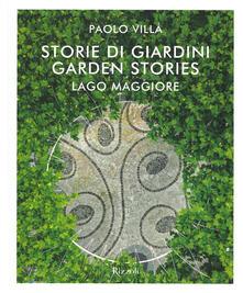 Listadelpopolo.it Storie di giardini. Lago Maggiore. Ediz. italiana e inglese Image