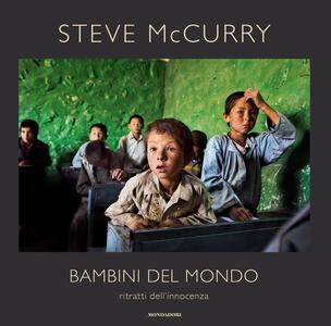 Libro Bambini del mondo. Ritratti dell'innocenza. Ediz. illustrata Steve McCurry