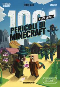 Libro I 100 pericoli di Minecraft Cube Kid Stéphane Anquetil