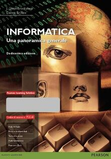 Filmarelalterita.it Informatica. Una panoramica generale. Ediz. MyLab. Con espansione online Image