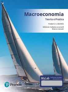 Camfeed.it Macroeconomia. Teoria e pratica. Ediz. mylab. Con aggiornamento online Image