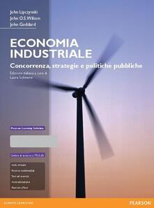 Lpgcsostenible.es Economia industriale. Concorrenza, strategie e politiche pubbliche. Con aggiornamento online Image