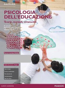 Listadelpopolo.it Psicologia dell'educazione. Teorie, metodi, strumenti. Con aggiornamento online Image