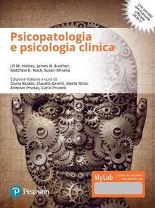 Nordestcaffeisola.it Psicopatologia e psicologia clinica. Ediz. mylab. Con e-text. Con aggiornamento online Image