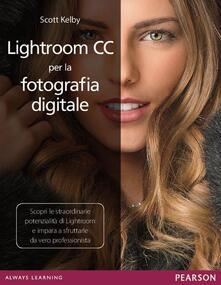 Lightroom CC per la fotografia digitale - Scott Kelby - copertina