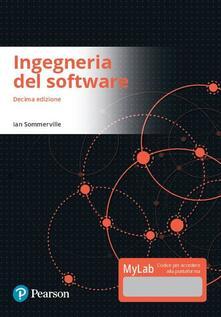 Ingegneria del software. Ediz. mylab. Con eText. Con aggiornamento online - Ian Sommerville - copertina