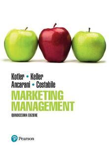 Marketing management. Ediz. mylab. Con eText. Con aggiornamento online - Philip Kotler,Kevin Keller,Fabio Ancarani - copertina