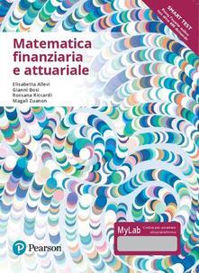 Daddyswing.es Matematica finanziaria e attuariale. Ediz. mylab. Con Contenuto digitale per accesso on line Image