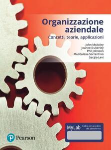 Organizzazione aziendale. Ediz. mylab . Con aggiornamento online