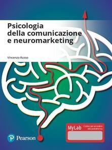 Vitalitart.it Psicologia della comunicazione e neuromarketing. Ediz. mylab. Con aggiornamento online Image