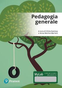 Pedagogia generale. Ediz. mylab. Con Contenuto digitale per accesso on line - copertina