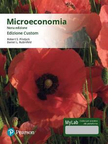 Microeconomia. Ediz. MyLab. Ediz. custom. Con Contenuto digitale per download e accesso on line.pdf