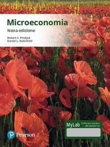 Radiosenisenews.it Microeconomia. Ediz. Mylab. Con Contenuto digitale per accesso on line Image