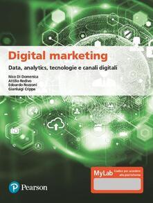 Liberauniversitascandicci.it Digital marketing. Data, analytics, tecnologie e canali digitali. Ediz. MyLab. Con Contenuto digitale per download e accesso on line Image
