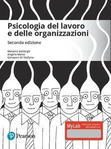 Filippodegasperi.it Psicologia del lavoro e delle organizzazioni. Ediz. MyLab. Con aggiornamento online Image