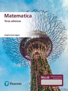 Libro Matematica. Ediz. MyLab. Con Contenuto digitale per accesso on line Angelo Guerraggio