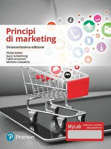 Camfeed.it Principi di marketing. Ediz. Mylab. Con Contenuto digitale per accesso on line Image