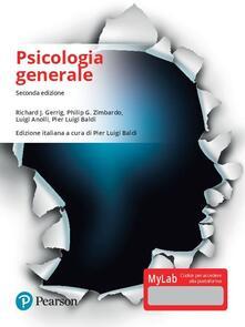 Psicologia generale. Ediz. Mylab. Con Contenuto digitale per download e accesso on line - Richard J. Gerrig,Philip G. Zimbardo,Luigi Anolli - copertina