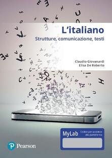 Ilmeglio-delweb.it L' italiano. Strutture, comunicazione, testi. Con accesso online MyLab Image