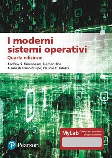 Lascalashepard.it I moderni sistemi operativi. Ediz. MyLab. Con aggiornamento online Image