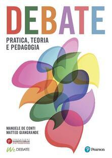 Debate. Pratica, teoria e pedagogia.pdf