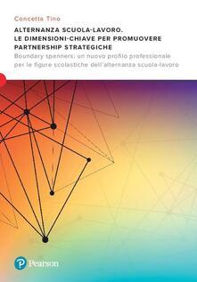 Aboutschuster.de Alternanza scuola-lavoro. Le dimensioni-chiave per promuovere Partnership Strategiche. Boundary spanners: un nuovo profilo professionale per le figure scolastiche dell'alternanza scuola-lavoro Image