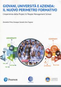 Giovani, università e azienda: il nuovo perimetro formativo per un mondo in trasformazione. L'esperienza della Project & People Management School - - wuz.it