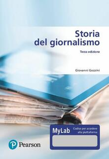 Premioquesti.it Storia del giornalismo. Ediz. MyLab. Con Contenuto digitale per download e accesso on line Image